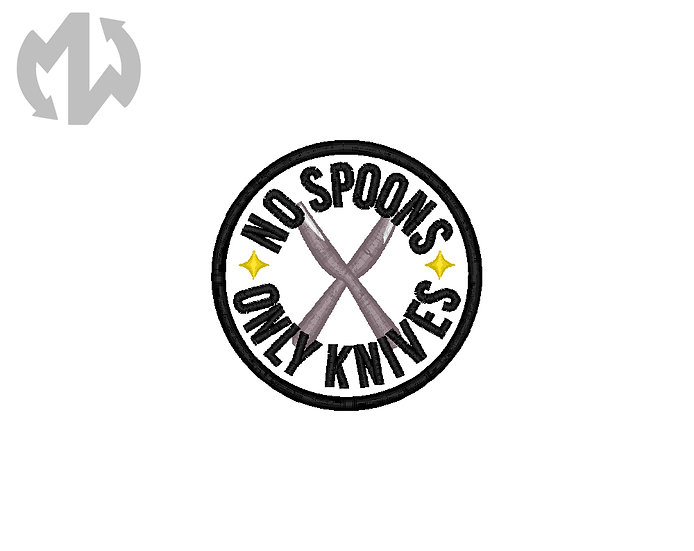 No Spoons, Only Knives