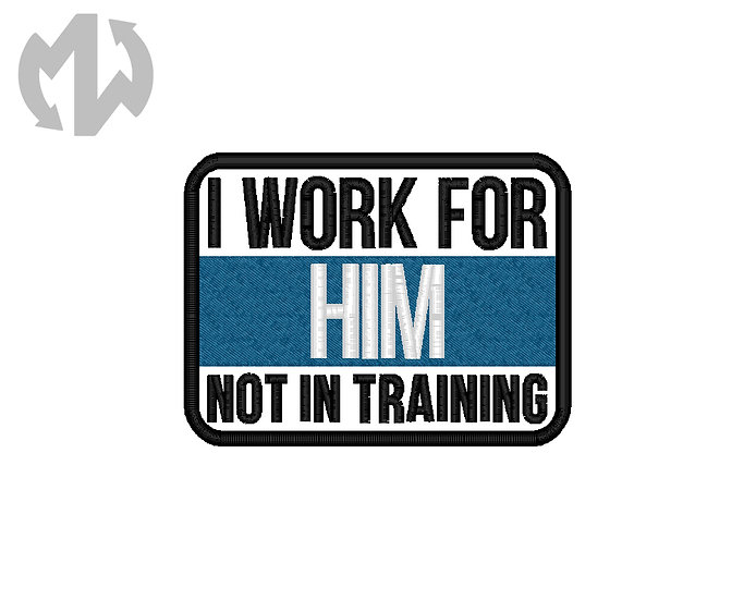 I Work for Him