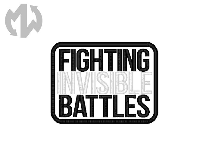 Fighting Invisible Battles