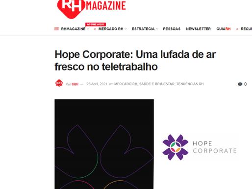 RHMAGAZINE - Hope Corporate: Uma lufada de ar fresco no teletrabalho