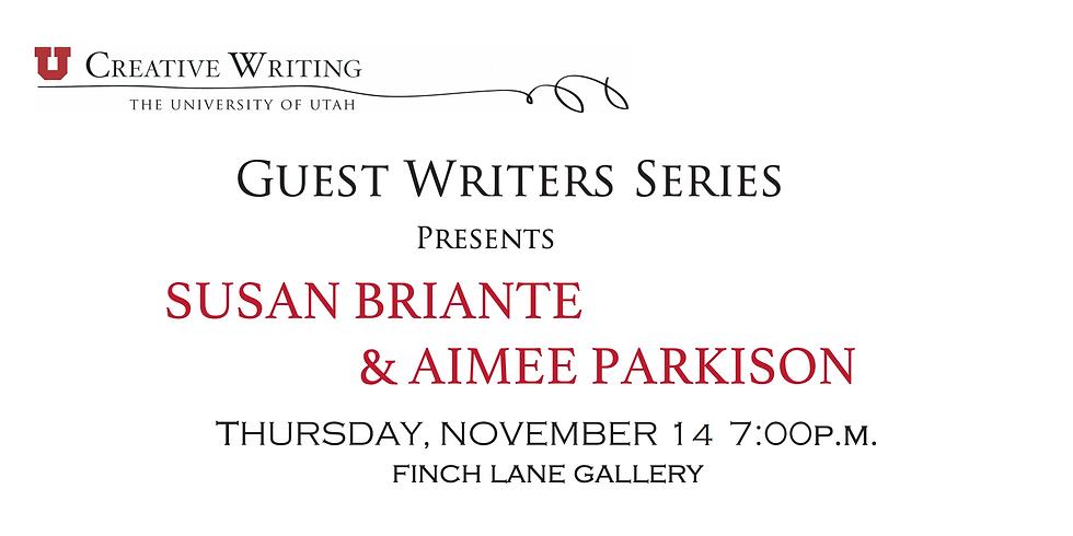 Guest Writer Series - Aimee Parkinson and Susan Briante