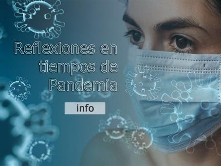 Reflexiones en tiempos de Pandemia