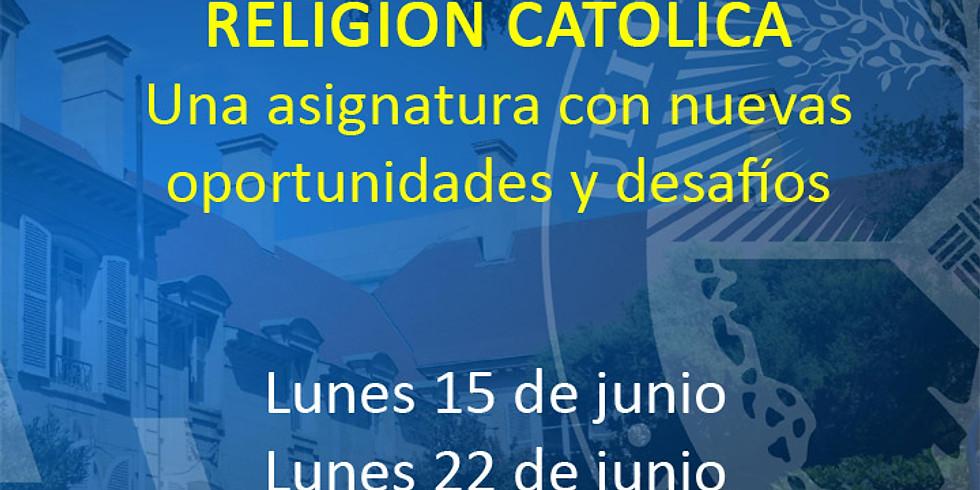 """Segundo Webinario - Ciclo """"Religión Católica"""""""