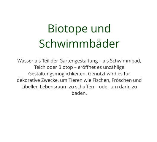 Garten Biotope & Schwimmbäder