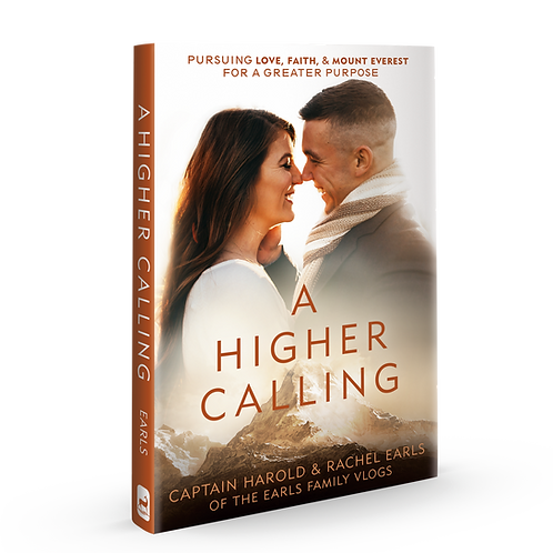 A Higher Calling by Captain Harold and Rachel Earls