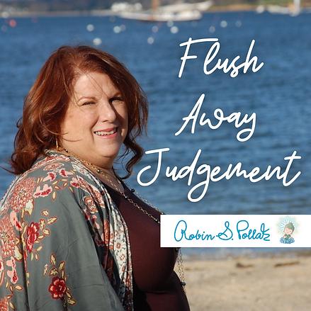 Flush Away Judgement