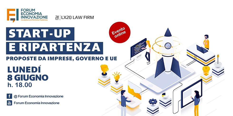 START-UP E RIPARTENZA   Proposte da imprese, governo e UE