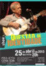 Show Questão de Identidade, Musica popular brasileiro do Mato Grosso do Sul