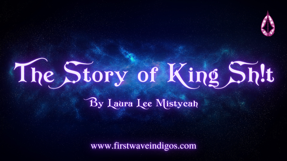 the-story-of-king-sh!t-adult-indigos