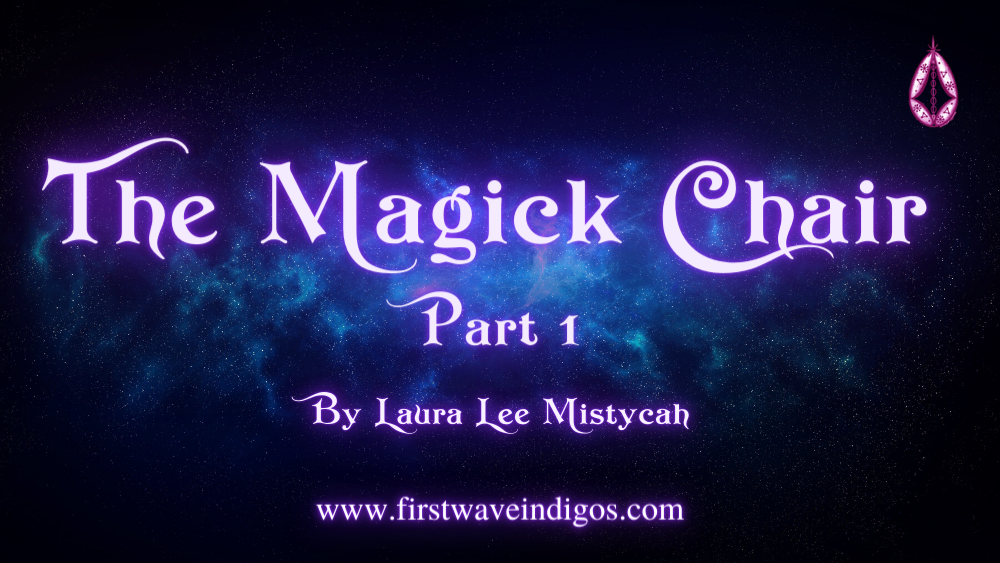 the-magick-chair-part-1-adult-indigos