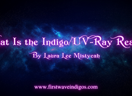 What Is The Indigo/UV-Ray Realm?