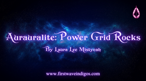 aurauralite-power-grid-rocks-indigo-adults
