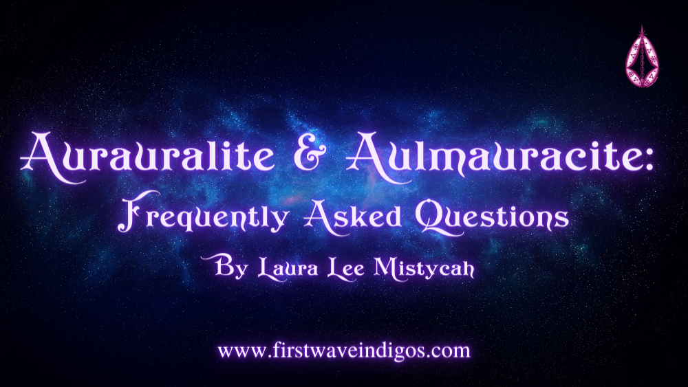 aurauralite-aulmauracite-frequently-asked-questions-indigo-adults