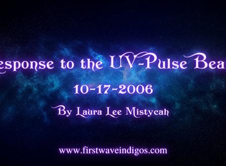 Response to the UV-Pulse Beam 10-17-2006