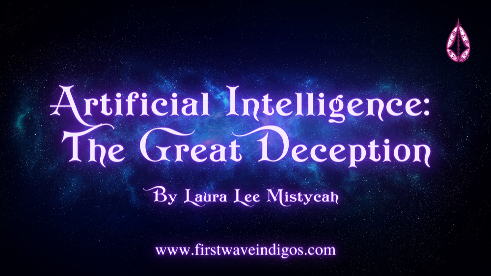 artificial-intelligence-the-great-deception-adult-indigos
