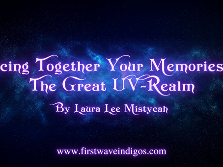 Piecing Together Your Memories of The Great UV-Realm