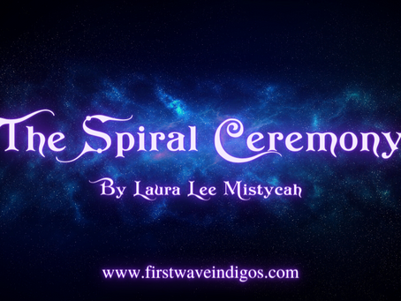 The Spiral Ceremony