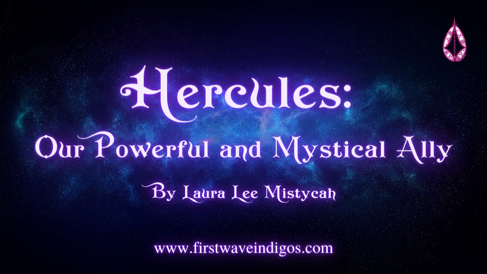 hercules-our-powerful-and-mystical-ally-adult-indigos