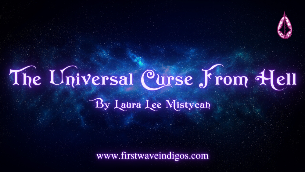 the-universal-curse-from-hell-adult-indigos