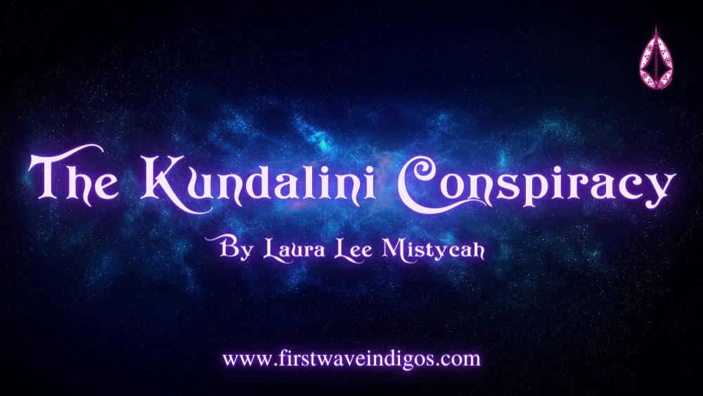 the-kundalini-conspiracy-adult-indigos