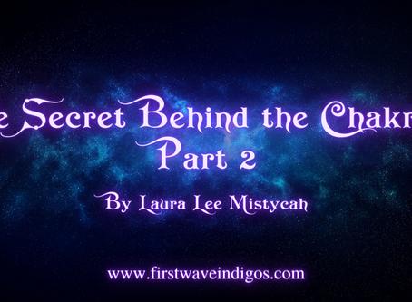 The Secret Behind the Chakras part 2