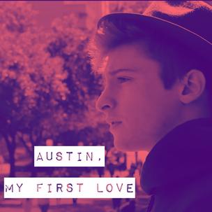Austin, My First Love