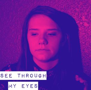 See Through My Eyes