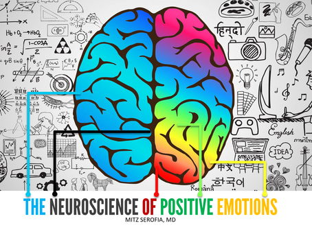 The Neuroscience of Positive Emotions