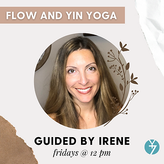 Flow and Yin with Irene Fridays at noon