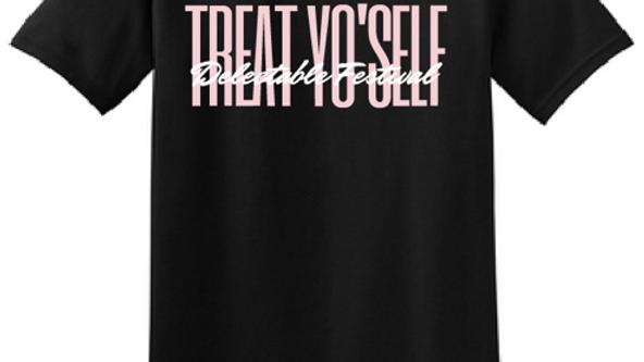 """""""Treat Yo'Self"""" T-shirt"""