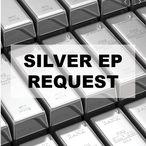 Silver EP Request