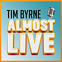 Tim Byrne Almost Live