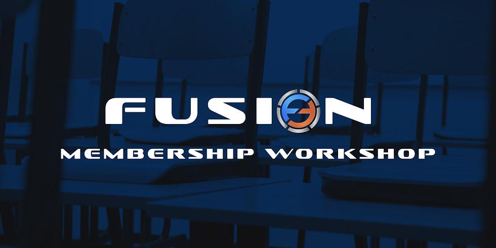 Fusion Membership Workshop