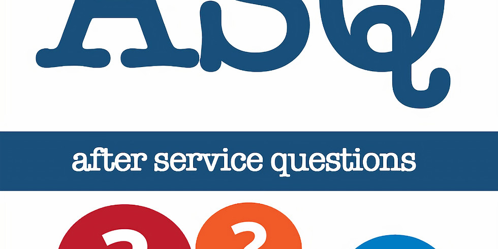 ASQ [after service questions]