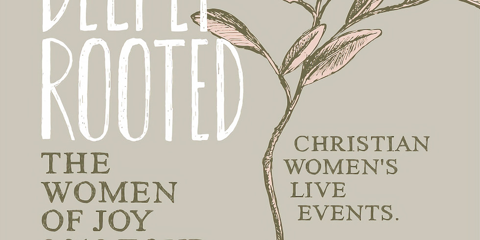 Women of Joy - Deeply Rooted