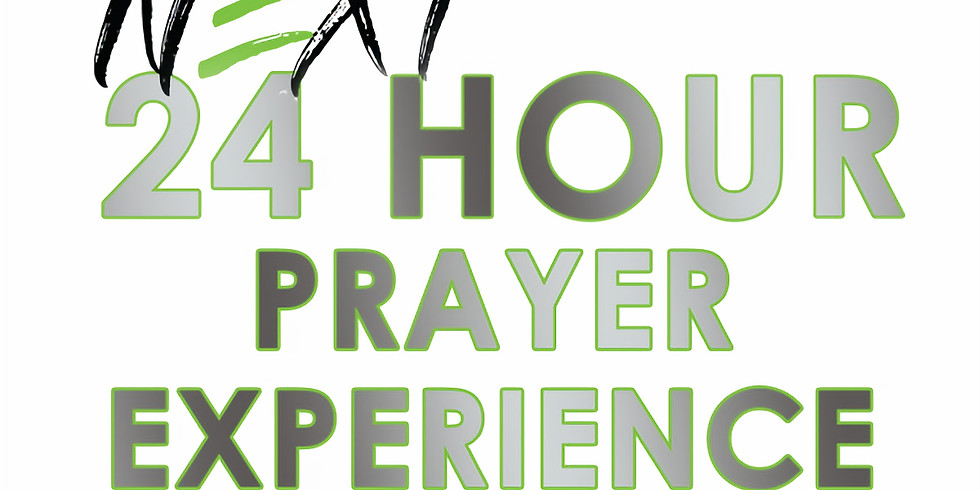 NEXT 24 Hour Prayer Experience