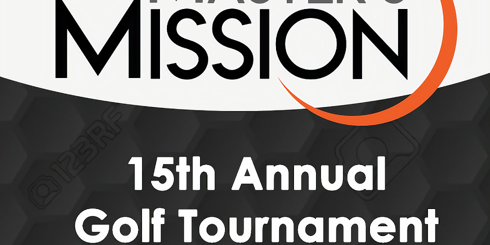 2019 Master's Mission 15th Annual Golf Tournament and Benefit Dinner