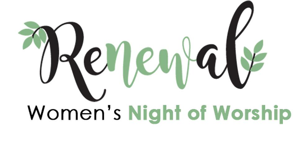 Renewal Women's Night of Worship