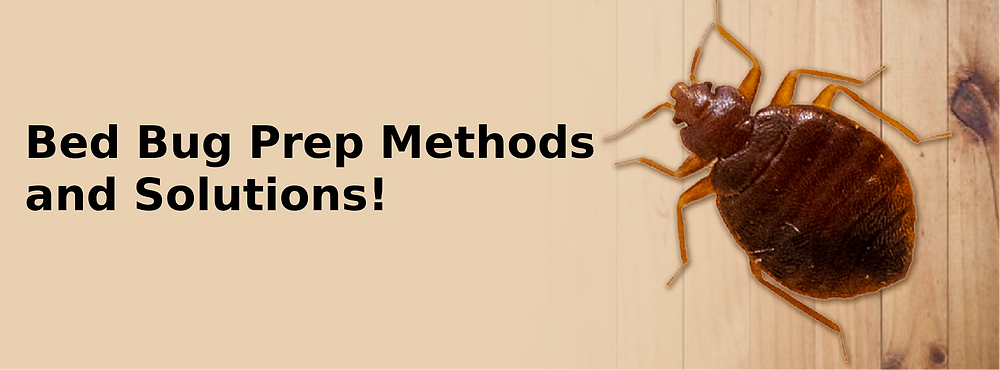 Bed Bug Prep method and solution