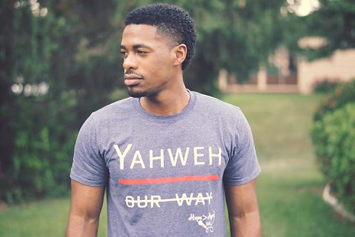 Unisex Yahweh > Our Way T-Shirt