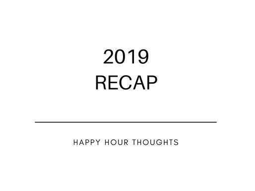 2019 Recap ♡