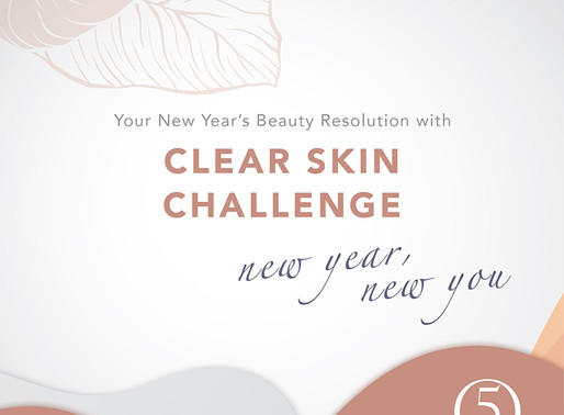 Clear Skin Challenge with 5 Simple Steps!