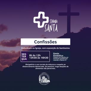 Confissões - Semana Santa