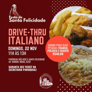 Festa de Santa Felicidade: garanta seu ticket para o Drive-Thru Italiano