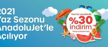 Anadolu Jet ile 2021 Yaz Sezonu Uçuşlarında %30 İndirim