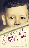 Casadio_The boy who believed in luck_Ger
