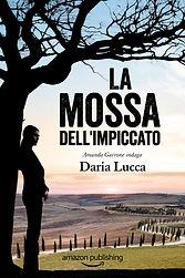Lucca_LaMossaDellImpiccato_27805_CV_FT_v
