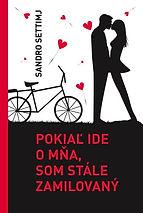 Settimj_Pokial_ide_o_mna_som_stàle_zamil