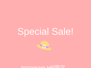 HP・Instagram限定 SALE!