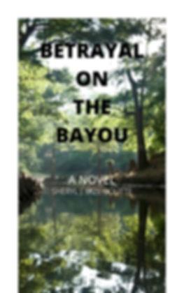 BETRAYAL ON THE BAYOU